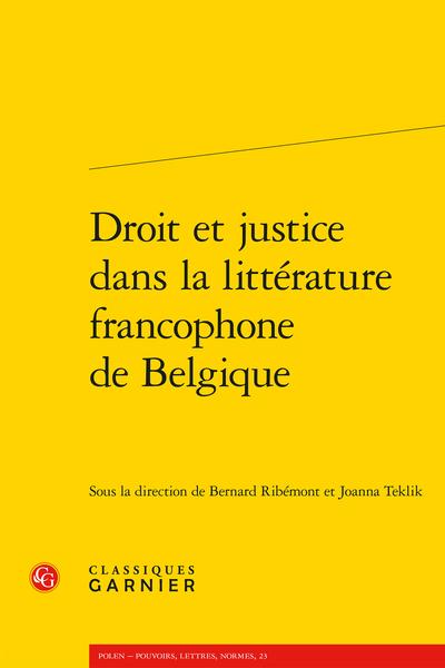 """Couverture de la publication collective """"Droit et justice dans la littérature francophone de Belgique"""""""