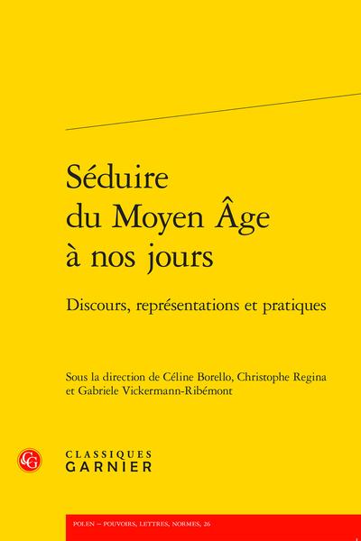 """Couverture de la publication """"Séduire du Moyen Age à nos jours"""""""